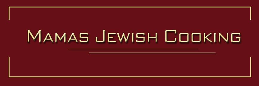 Mamas Jewish Cooking